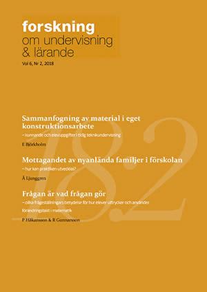 Nytt nummer av Forskning om undervisning och lärande, volym 6, nr 2 2018