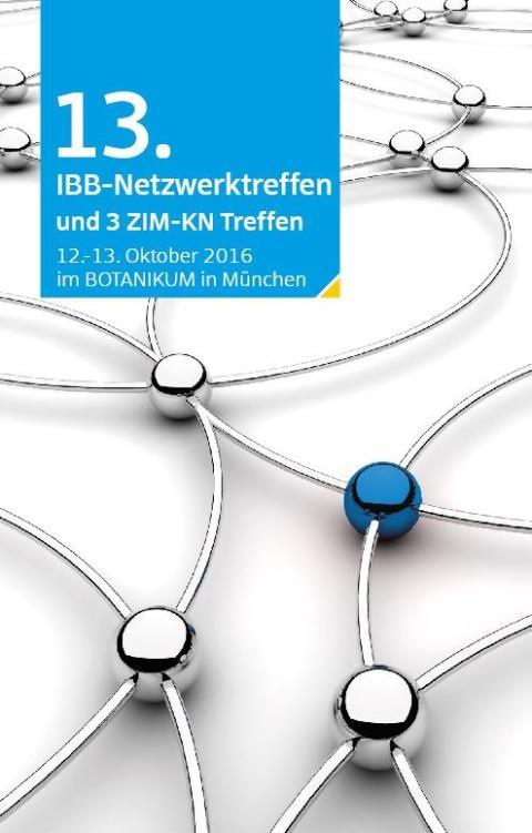 13. IBB-Netzwerktreffen & drei ZIM-KN Treffen