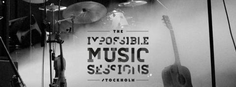 The Impossible Music Sessions Stockholm till Way Out West