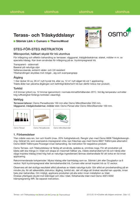 Tre nya kulörer Osmo Terrass- och Träskyddslasyr steg-för-steg instruktion