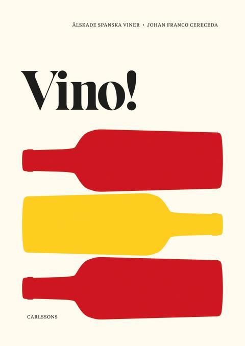 Vino! Älskade spanska viner. Ny bok!