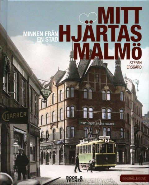 """Föredrag under rubriken """"Minnen från en stad"""" - om boken Mitt hjärtas Malmö"""