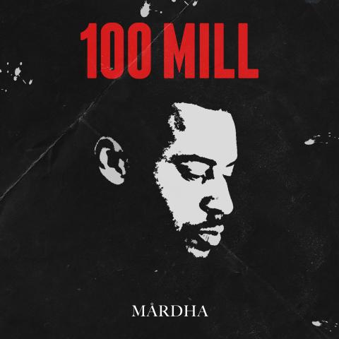 """Mårdha """"100 Mill"""" Omslag"""