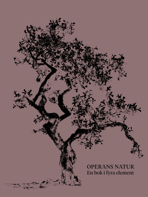 "Omslag till GöteborgsOperans bok ""Operans natur. En bok i fyra element"" (red Astrid Pernille Hartmann)"