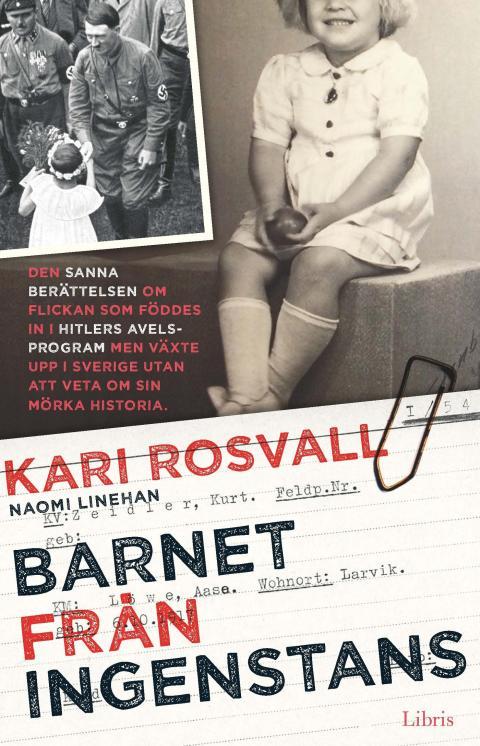 Omslagsbild: Barnet från ingenstans (Kari Rosvall och Naomi Linehan)
