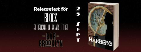 Releasefest för Block - En deckare ur balans i tiden