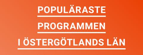 Populäraste gymnasieutbildningarna i Östergötland