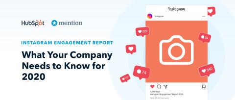 The Instagram Engagement Report: Surviving the Instagram Algorithm in 2020