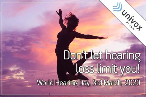 World Hearing Day 2020 - Don't let hearing loss limit you!