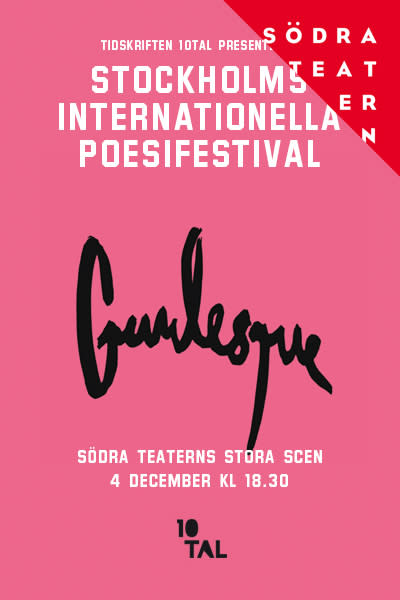 Stockholms Internationella Poesifestival 2-5 december, tema Gurlesque