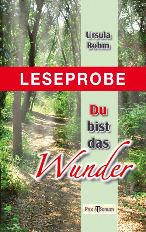 Leseprobe Buch: Du bist das Wunder Pax et Bonum Verlag Berlin