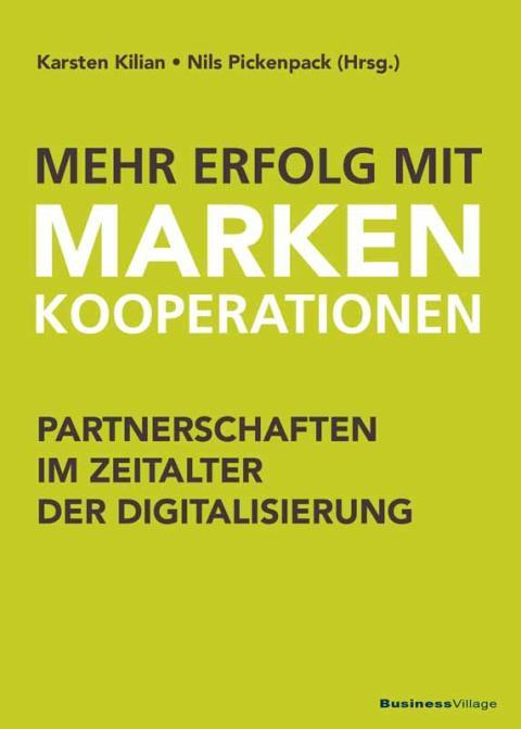 Mehr Erfolg mit Markenkooperationen - Partnerschaften im Zeitalter der Digitalisierung
