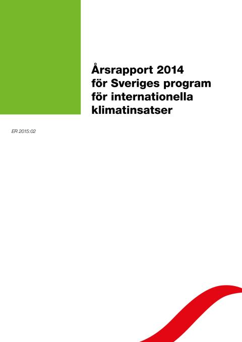 Årsrapport 2014 för Sveriges program för internationella klimatinsatser