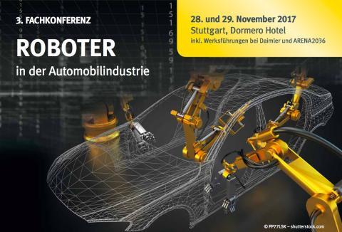3. Fachkonferenz: Roboter in der Automobilindustrie