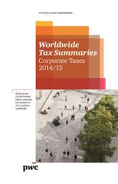 PwC issues 'Worldwide Tax Summaries - Corporate Taxes 2014/15'