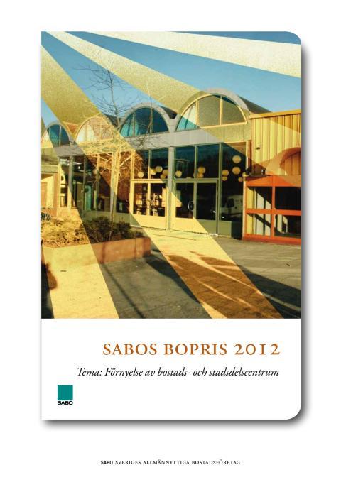 Tävlingsbidrag SABOs bopris 2012 exempelsamling