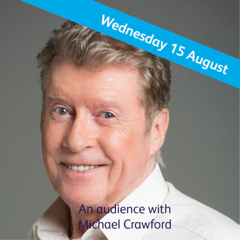 Renowned actor Michael Crawford CBE sets new date to visit The Guildhall Cambridge in exclusive event for The Sick Children's Trust