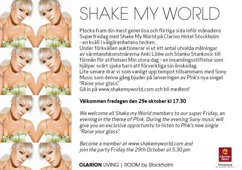 Shake My World på Clarion Hotel Stockholm