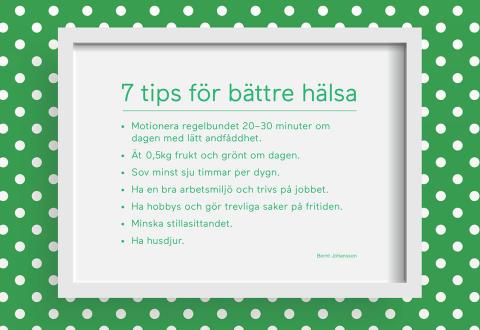 7 tips för bättre hälsa
