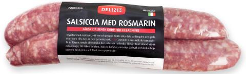 Salsiccia Rosmarin, Delizie