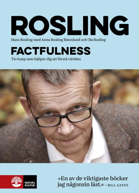 Factfulness – Hans Roslings tio knep som hjälper dig att förstå världen.