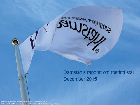 Damstahls marknadsrapport för rostfritt stål, december 2015