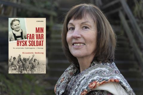 Elisabeth Hedborg, Min far var rysk soldat Foto Anders Hedborg