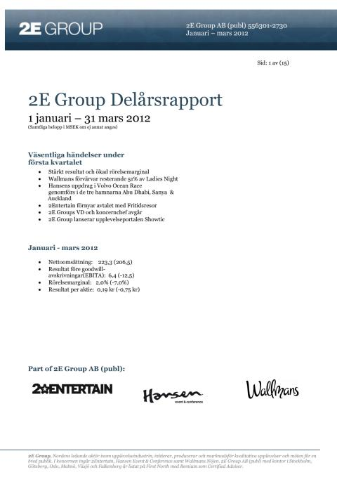2E Group delårsrapport Q1 2012