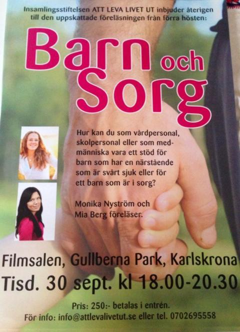 Barn och Sorg - Monika Nyström och Mia Berg föreläser