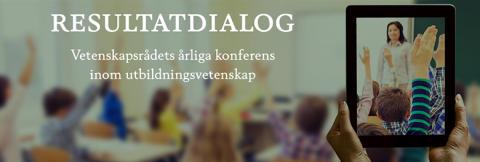 Resultatdialog - Nya rön inom utbildningsvetenskap