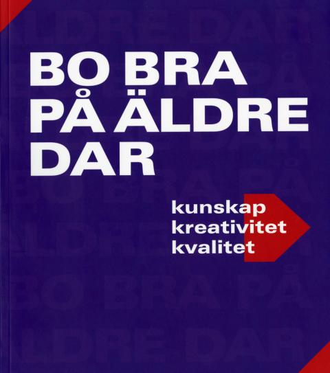 """Ny antologi om äldreboende: """"Bo bra på äldre dar"""""""