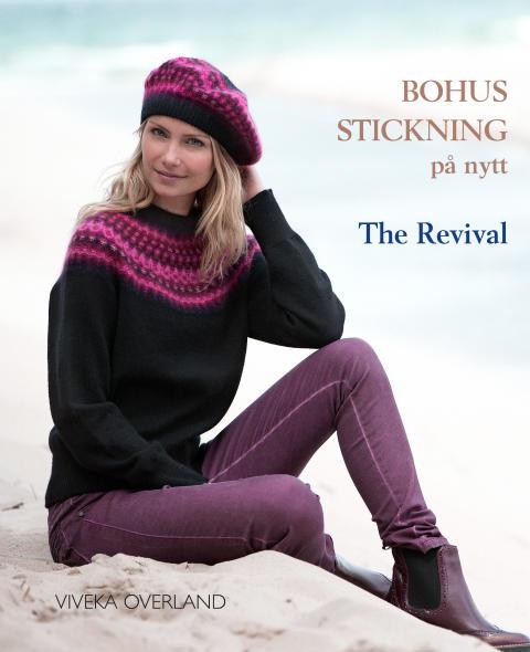 Bohus stickning på nytt. The Revival