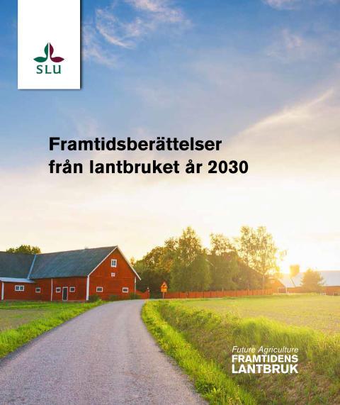 Ny bok: Framtidsberättelser om lantbruket år 2030