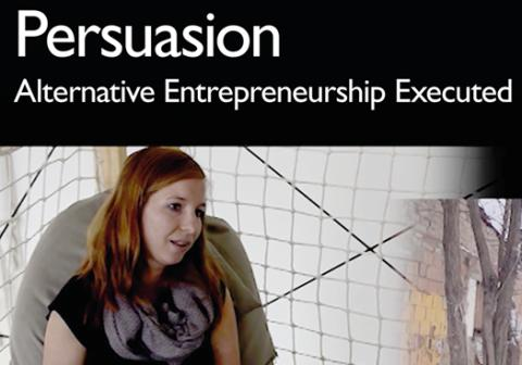 Filmvisning och diskussion: Persuasion - Alternative Entrepreneurship Executed (på engelska)
