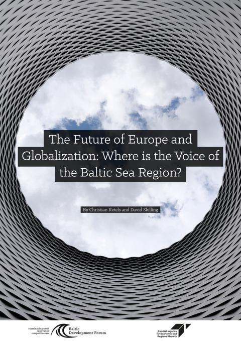 Rapport - Framtiden för Europa och globalisering: Var är Östersjöregionens röst?