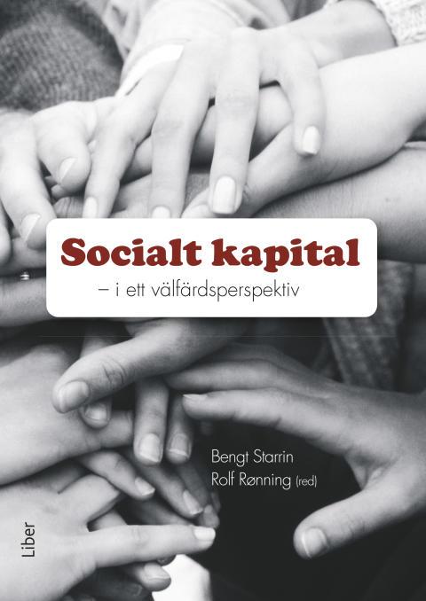 Socialt kapital - i ett välfärdsperspektiv