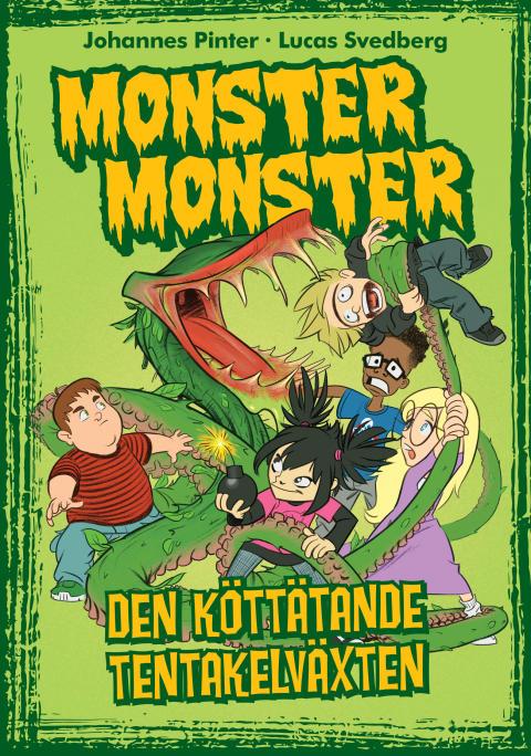 Omslag Monster Monster - Den köttätande tentakelväxten