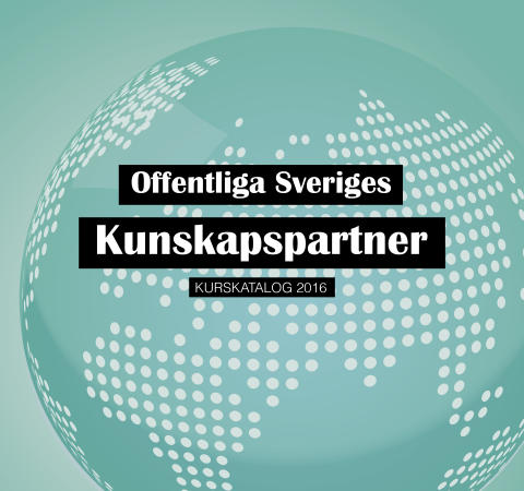 Offentliga Sveriges Kunskapspartner - Kurskatalog 2016