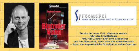 Pax et Bonum Verlag  Bremer Autor Stephan Leenen eröffnet Krimireihe »Spreenebel« KRIMIS ENTLANG DES BLAUEN BANDES