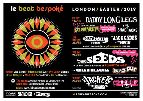 Le Beat Bespoke Festival 2019 - Easter Weekend: The Seeds, Daddy Long Legs, The Shadracks, The Jackets, The Jack Cades and more!