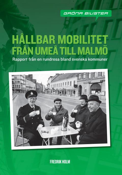 Kommuner med bra trafikpolitik uppmärksammas i ny bok från Gröna Bilister