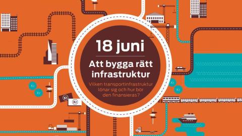 Rapportlansering: Stoppa miljardrullningen till olönsam infrastruktur