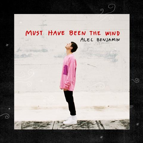 "Alec Benjamin släpper ny singel – ""Must Have Been The Wind"" ute nu!"