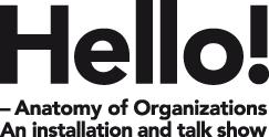 Hello! - Anatomy of Organizations