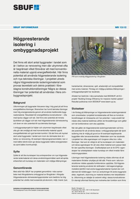 SBUF Informerar, nr. 12-12 Högpresterande isolering i ombyggnadsprojekt