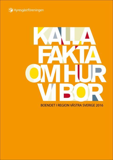 Kalla fakta om hur vi bor i Göteborgsregionen 2016