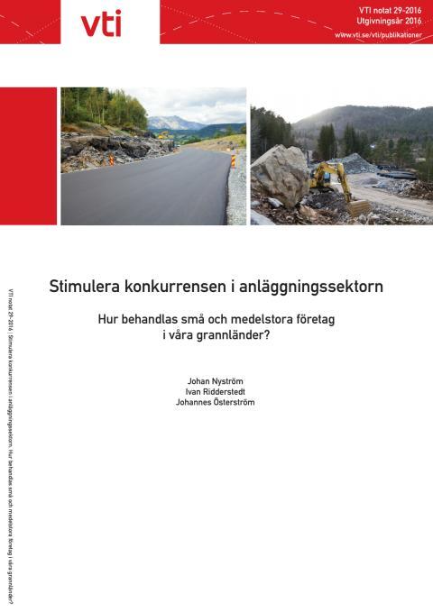 Rapport: Stimulera konkurrensen i anläggningssektorn