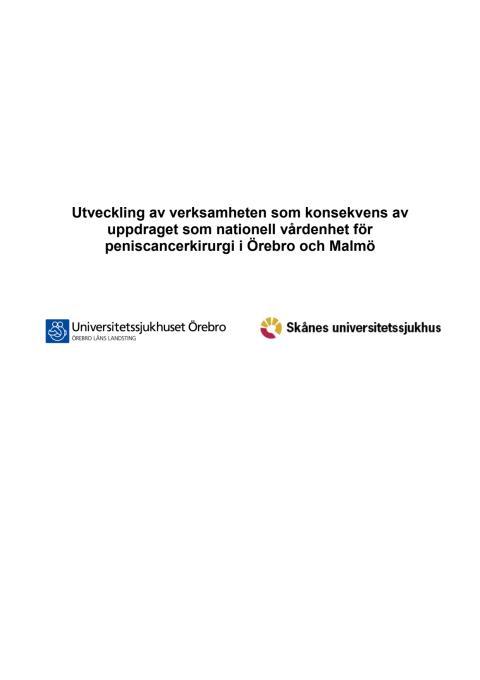 Programförklaring från de nationella vårdenheterna för peniscancerkirurgi i Örebro och Malmö