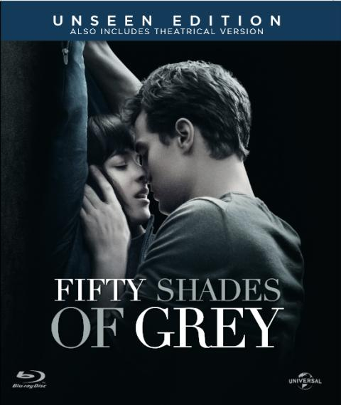 THE MOST TALKED ABOUT FILM OF THE YEAR  COMES HOME WITH AN UNRATED EDITION   FIFTY SHADES OF GREY