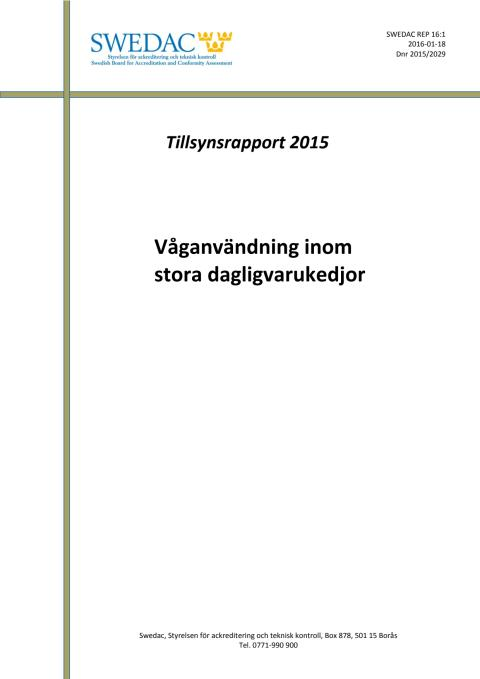 Tillsyn 2015 - Våganvändning inom stora dagligvarukedjor